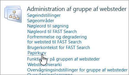 Sektionen Administrator for gruppe af websteder i SharePoint 2010 med papirkurv fremhævet.