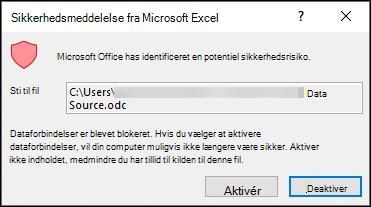 Sikkerhedsmeddelelse om Microsoft Excel – Angiver, at Excel har identificeret et potentielt sikkerhedsrisiko. Vælg Aktivér, hvis du har tillid til placeringen af kildefilen, Deaktiver, hvis du ikke har tillid til den.