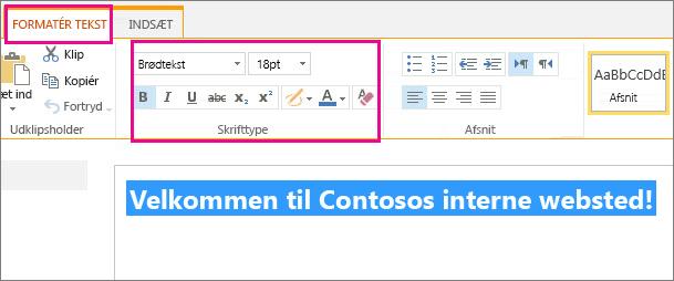 Brug skrifttype-kontrolelementerne øverst på siden til at formatere en velkomstmeddelelse