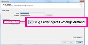 Afkrydsningsfeltet Brug Cachelagret Exchange-tilstand i dialogboksen Skift konto
