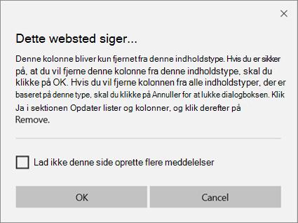 SharePoint-bekræftelses prompt, når du fjerner en kolonne fra en webstedsindholdstype kun for en enkelt indholdstype