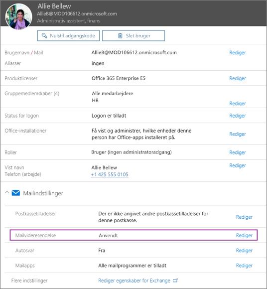 Skærmbillede viser brugerprofilsiden for den bruger, der hedder Allie Bellew, med Videresendelse af mail indstillet til Anvendt og en tilgængelig redigeringsindstilling.