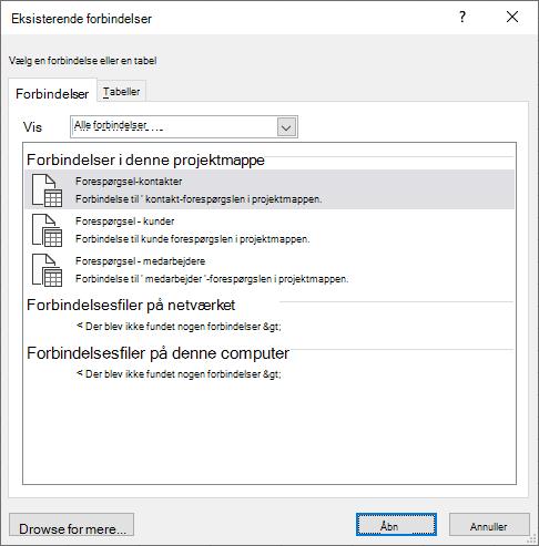 Dialogboksen eksisterende Connectios i Excel viser en liste over de datakilder, der er i brug i projektmappen.