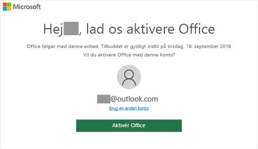 """Der vises skærmbilledet """"Lad os aktivere Office"""", der angiver, at Office følger med denne enhed"""