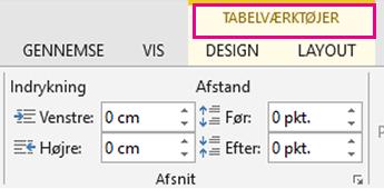 Billede af kommandoen Tabelværktøjer, der vises øverst på båndet, når du klikker et sted i en tabel.