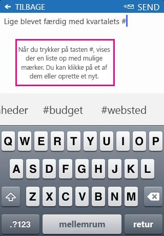 Skærmbillede af at tilføje et mærke (#) i et indlæg i SharePoint Newsfeed-app'en