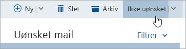 Et skærmbillede af knappen Ikke uønsket