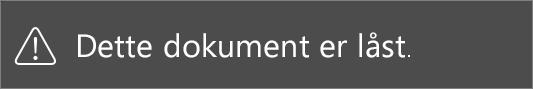 Den meddelelse, som du ser, når du forsøger at redigere en begrænset fil