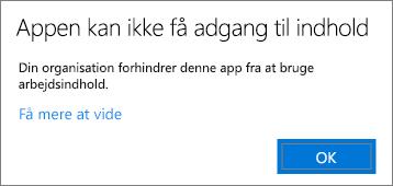 En dialogboks, der angiver, at appen ikke kan få adgang til indhold, når du indsætter i en ikke-administreret app.