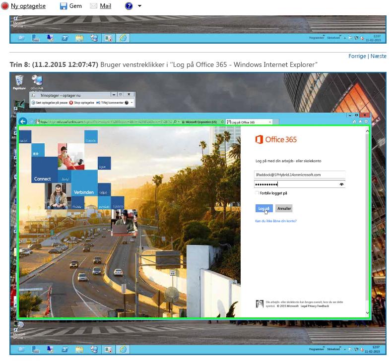 Trinoptager, der viser et login til Office 365 i ét trin kl. 12:07 og 47 sekunder.