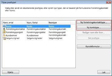 Dialogboksen Tilpas posttyper med knappen Ny forretningskontakt og knappen Ny kontotype fremhævet.