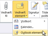 Kommandoen Vedhæft Outlook-element på båndet