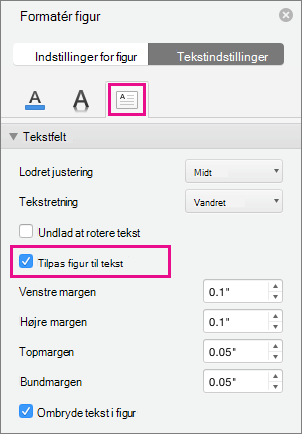 Tilpasning af tekst til figur er fremhævet i ruden Formatér figur.