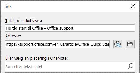 Skærmbillede af linkdialogboksen i OneNote. Indeholder to felter, der skal udfyldes: Tekst, der skal vises, og Adresse.