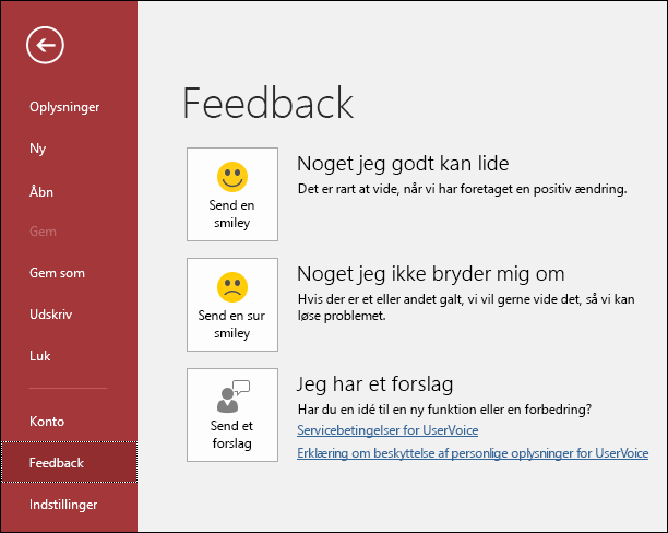 Klik på Filer > Feedback for at fortælle Microsoft om dine eventuelle kommentarer eller forslag til Access