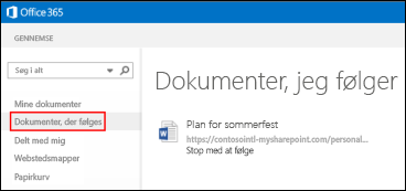 Skærmbillede af de OneDrive for Business-dokumenter, du følger i Office 365.