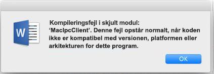 """Fejlmeddelelsen """"Kompileringsfejl i skjult modul"""" i Word 2016 til Mac"""