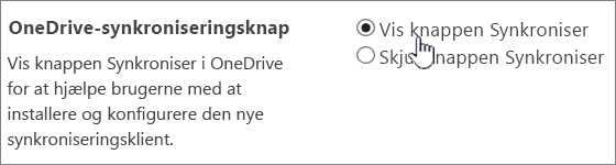 Administratorindstillinger for OneDrive-synkroniseringsknap