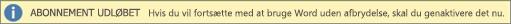Viser et eksempel på banneret Abonnementet er udløbet med en Genaktiver-knap