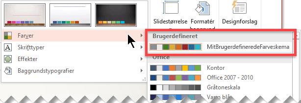 Når du har defineret et farveskema, vises det i rullemenuen Farver