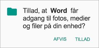 Tryk på Tillad for at give tilladelse til at tilgå filer