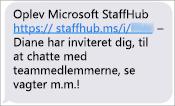 Dine teammedlemmer får et link til at downloade Microsoft StaffHub-mobilappen.