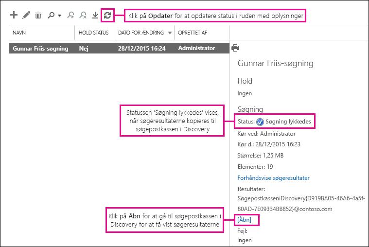 Klik på Åbn for at gå til Discovery-søgepostkassen for at få vist søgeresultaterne