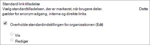 Skærmbillede af standard link tilladelsesindstillingerne for en gruppe af websteder