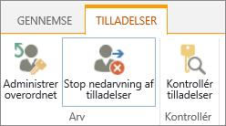 Kontrolelementet for tilladelser til listen/biblioteket, der viser knappen Stop nedarvning af tilladelser