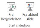 Start præsentationen ved at skifte til fanen Vis og vælge en af Start slideshow-knapperne.
