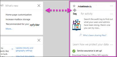 Handling, der viser en widget i gruppen sikkerhed og Overholdelsescenter flyttes til venstre via indstillingen tilpasse på startsiden