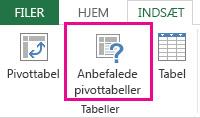 Anbefalede pivottabeller under fanen Indsæt i Excel