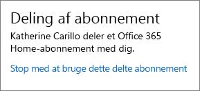 """Skærmbillede af sektionen """"Abonnementsdeling"""" på siden Min konto, der viser linket """"Stop med at bruge dette delte abonnement""""."""