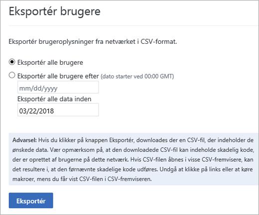 Valg for at Eksportere brugere i Yammer – Eksportér alle brugere eller Eksportér alle brugere siden (dato)