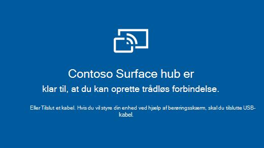 Viser appen Opret forbindelse på en Surface Hub, som angiver, at Surface Hub er klar til at oprette trådløs forbindelse.