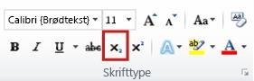 kommandoen sænket skrift i gruppen skrifttype