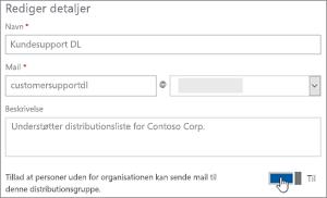 Skærmbillede: Slå til/fra-knappen for at tillade eksterne brugere til at sende til en dl
