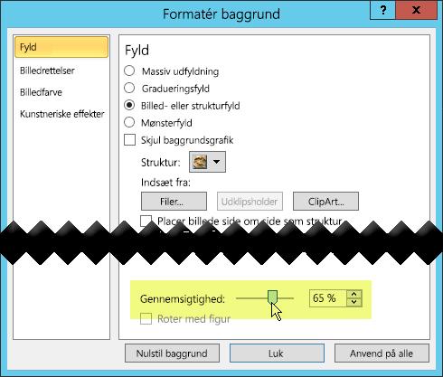 Dialogboksen Formatér baggrund har en skyder til at justere gennemsigtigheden for et billede