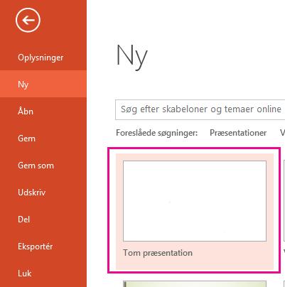 Vælg Tom præsentation på skærmbilledet Nyt.