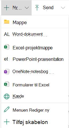 Hvis du vil oprette en ny fil i et dokumentbibliotek, skal du åbne menuen ny og derefter vælge den ønskede filtype.