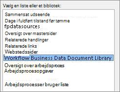 Vælge liste- eller biblioteksmenu