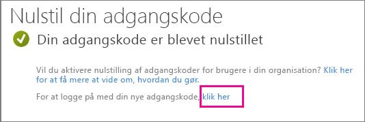 Skærmbillede, der viser linket til at logge på med din nye adgangskode.