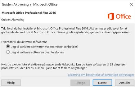 Viser guiden Aktivering af Office, som evt. vises, når du har installeret Office.