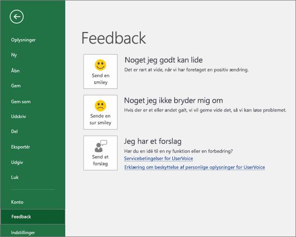 Klik på Filer > Feedback for at fortælle Microsoft om dine eventuelle kommentarer eller forslag til Excel
