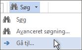 Indstillingen Gå til i menuen Søg