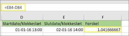 = E84-D84 og resultatet af 1.041666667