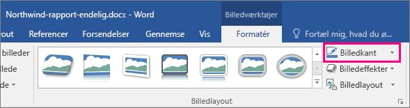 Indstillingen Billedkant er fremhævet under fanen Formatér under Billedværktøjer.