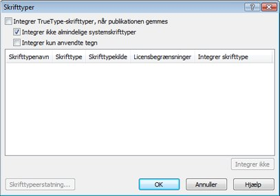 Administrer integrerede skrifttyper i Publisher 2010