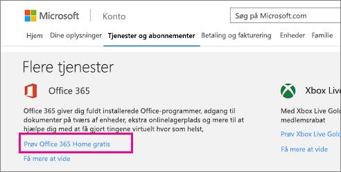 Tilmelde dig Office 365 på siden Mine konti