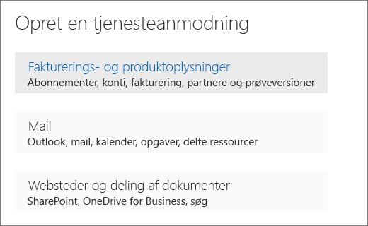 """Skærmbillede af Opret en tjeneste anmodning menu i Office 365 administration med indstillingen """"Fakturering og produktoplysninger"""" er markeret."""